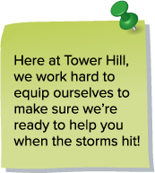 Here at Tower Hill, we work hard to make sure we're ready.